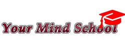 Your Mind School